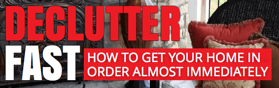 Declutter fast how to get your home in order almost immediately declutter fast sciox Images